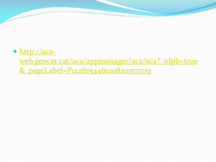 http://aca-web.gencat.cat/aca/appmanager/aca/aca?_nfpb=true&_pageLabel=P1226254461208201571719