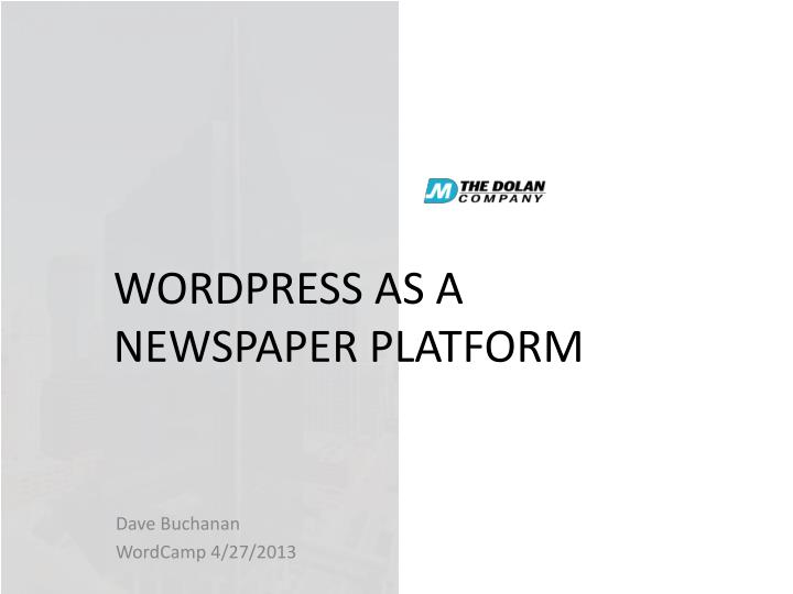 Wordpress as a newspaper platform