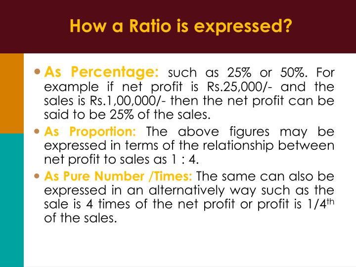How a Ratio is expressed?
