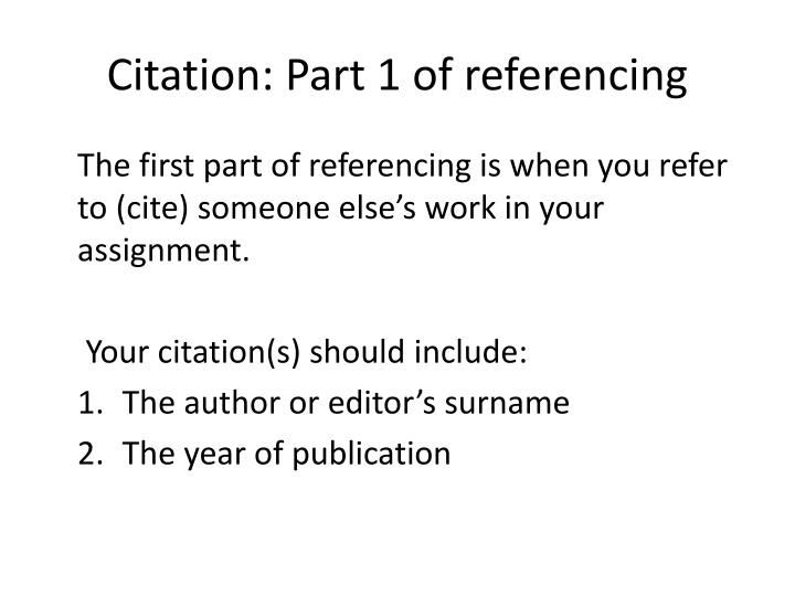 Citation: Part 1 of referencing