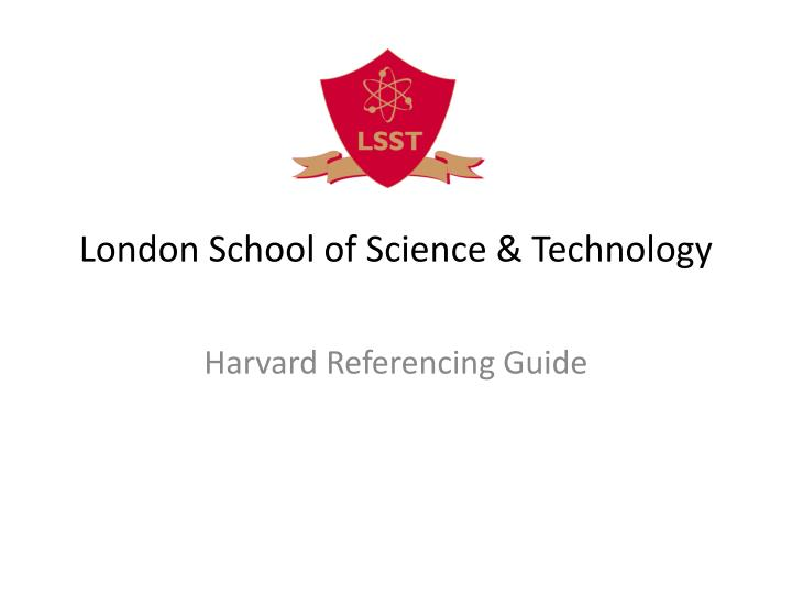 London school of science technology