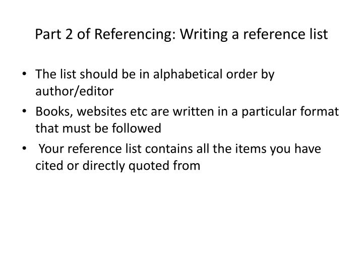Part 2 of Referencing: Writing a reference list
