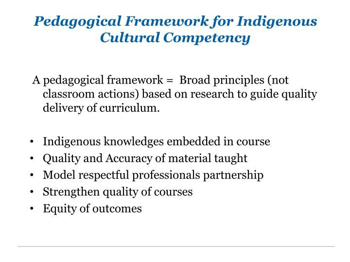 Pedagogical Framework for Indigenous