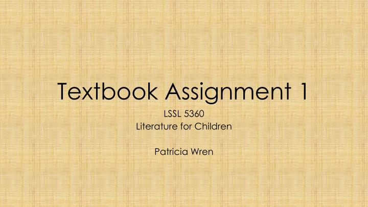 Textbook assignment 1