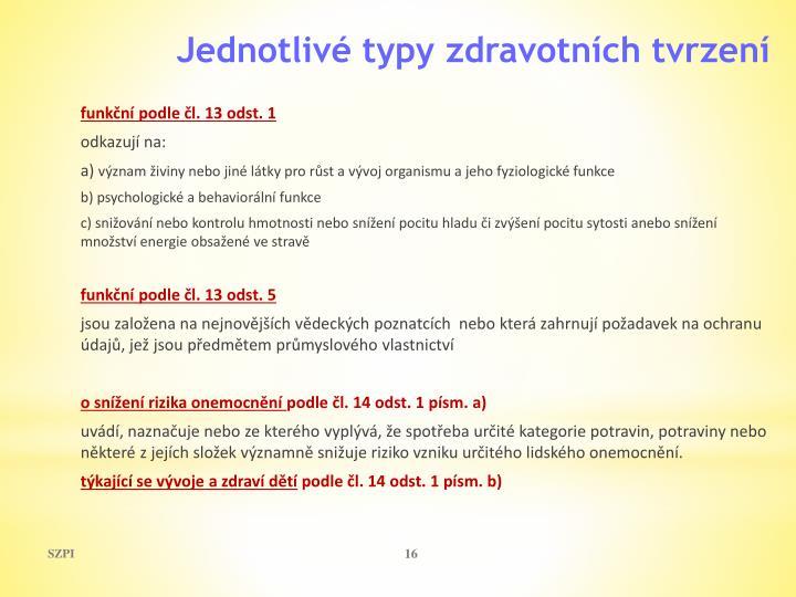 funkční podle čl. 13 odst. 1