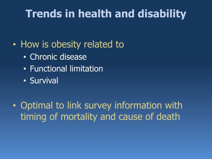 Trends in health and disability