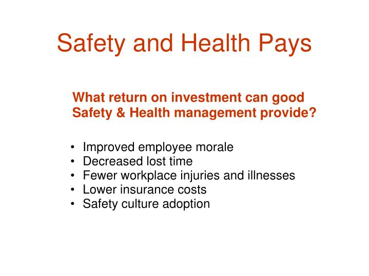 Safety and health pays1