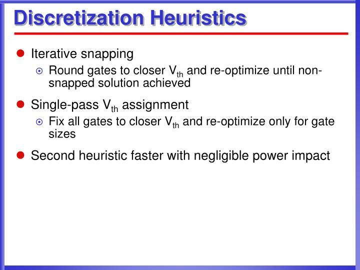 Discretization Heuristics