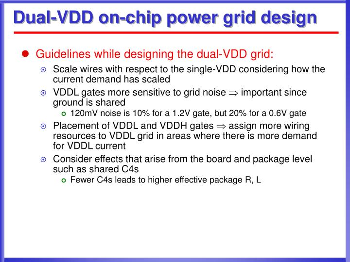 Dual-VDD on-chip power grid design