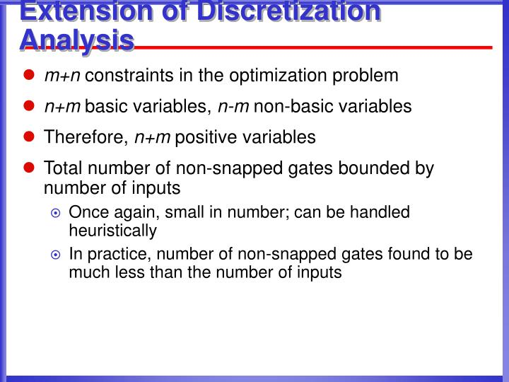 Extension of Discretization Analysis