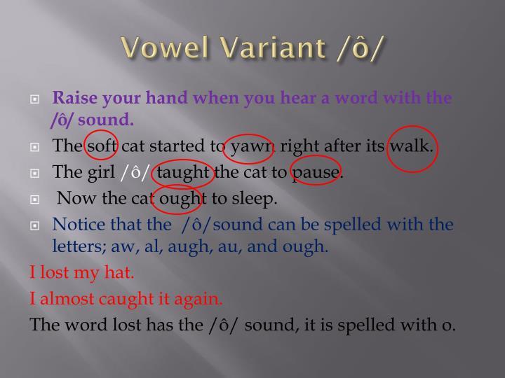 Vowel Variant /ô/