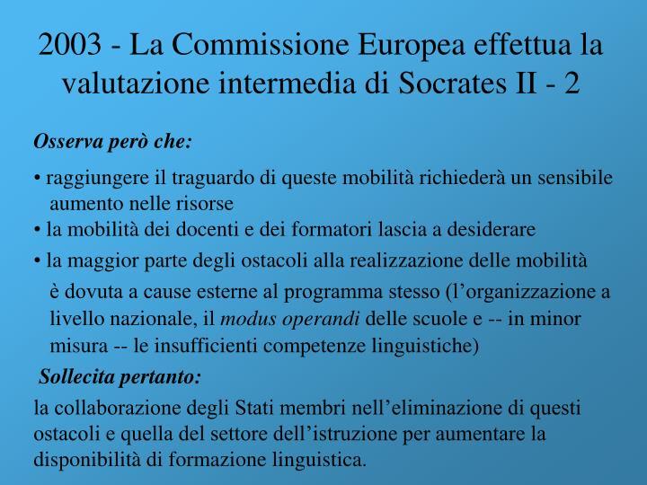 2003 - La Commissione Europea effettua la valutazione intermedia di Socrates II - 2