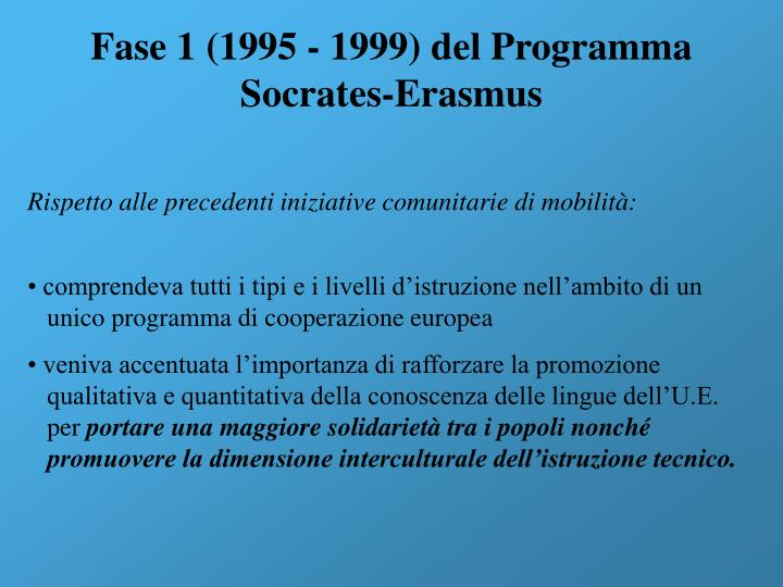 Fase 1 (1995 - 1999) del Programma Socrates-Erasmus