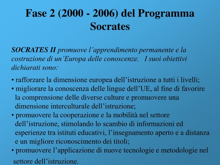 Fase 2 (2000 - 2006) del Programma Socrates