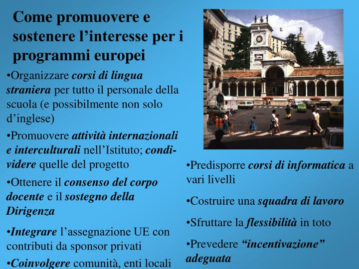 Come promuovere e sostenere l'interesse per i programmi europei