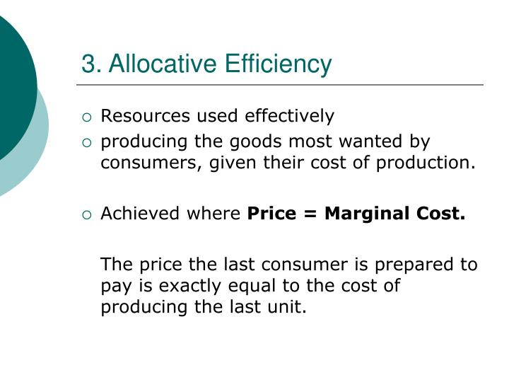 3. Allocative Efficiency