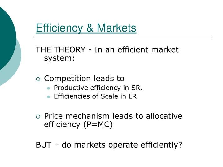 Efficiency & Markets