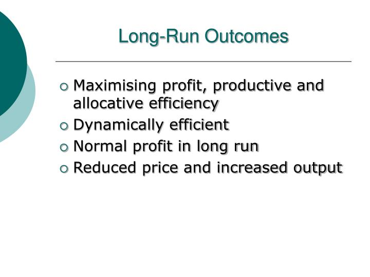 Long-Run Outcomes