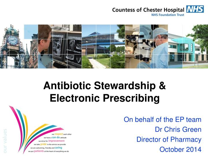 Antibiotic stewardship electronic prescribing