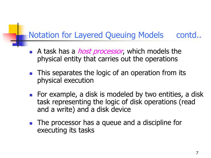 Notation for Layered Queuing Modelscontd..