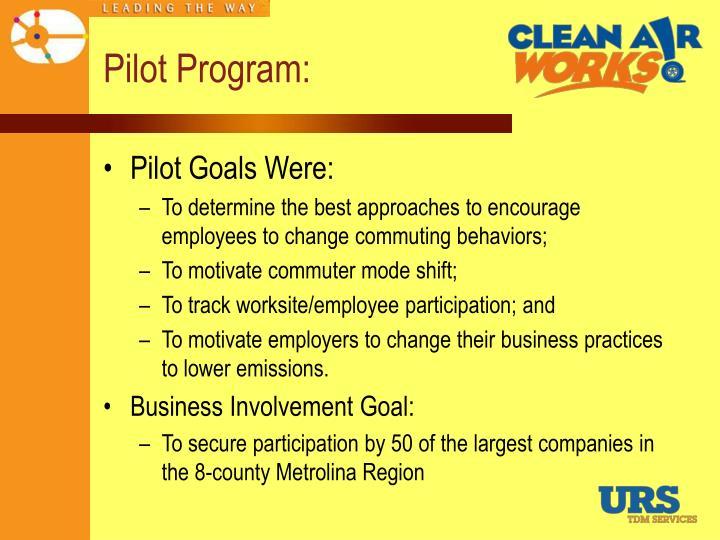 Pilot Program: