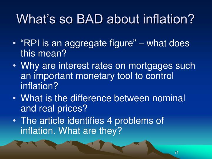 What's so BAD about inflation?