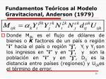 fundamentos te ricos al modelo gravitacional anderson 1979