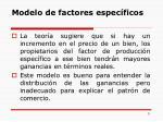 modelo de factores espec ficos