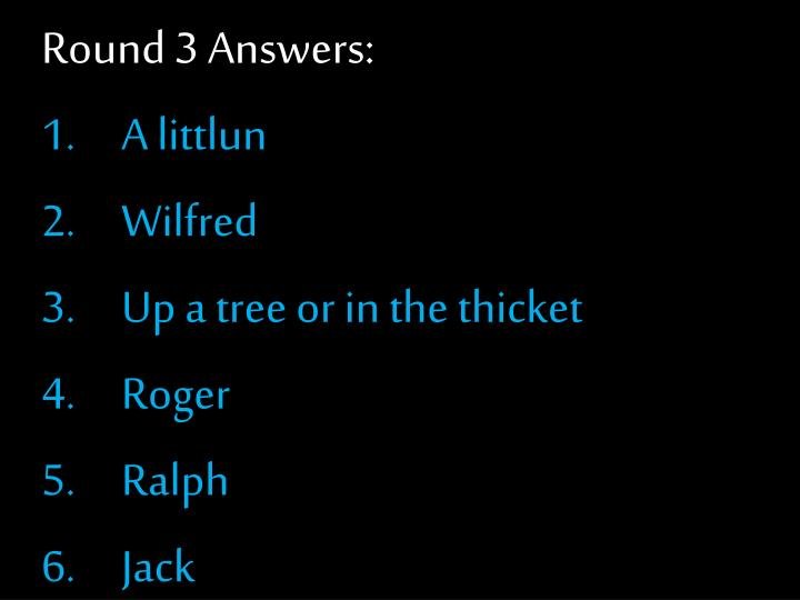 Round 3 Answers: