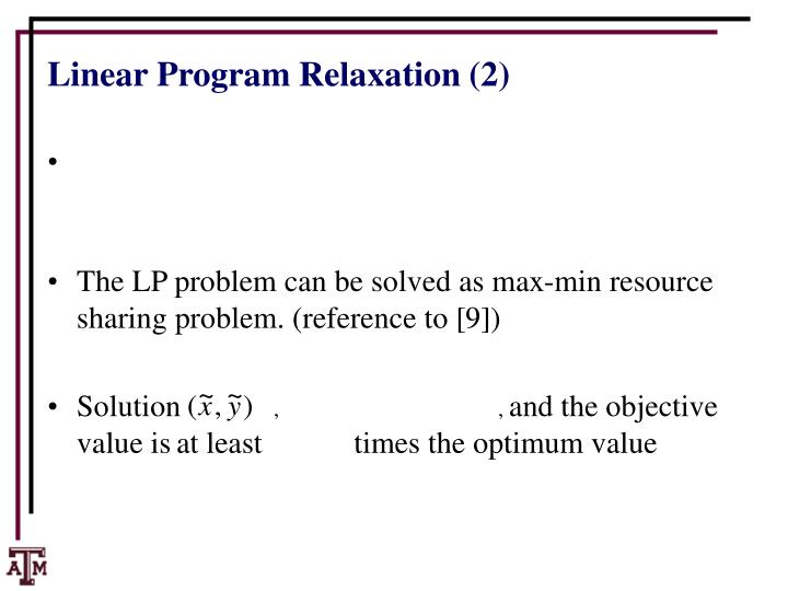 Linear Program Relaxation (2)