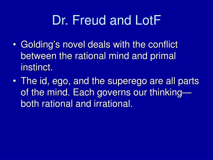 Dr. Freud and LotF