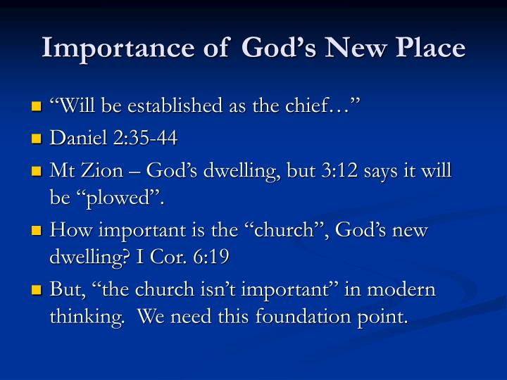 Importance of God's New Place
