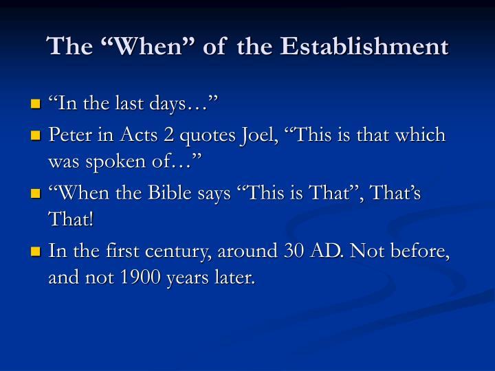 """The """"When"""" of the Establishment"""