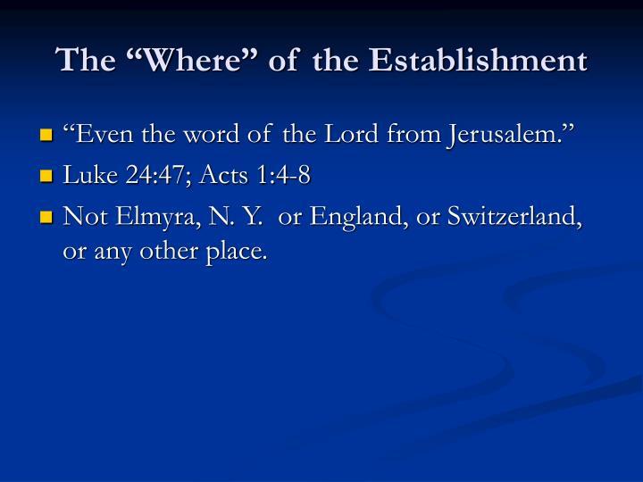 """The """"Where"""" of the Establishment"""