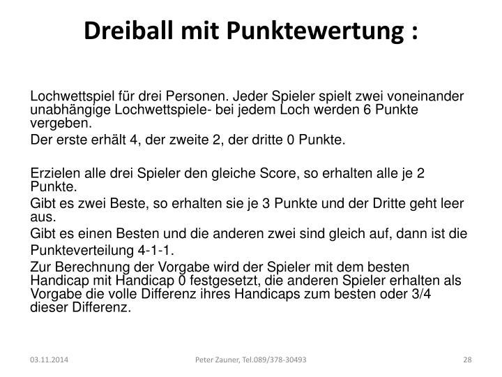 Dreiball