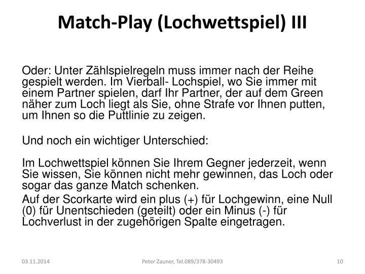 Match-Play (Lochwettspiel) III