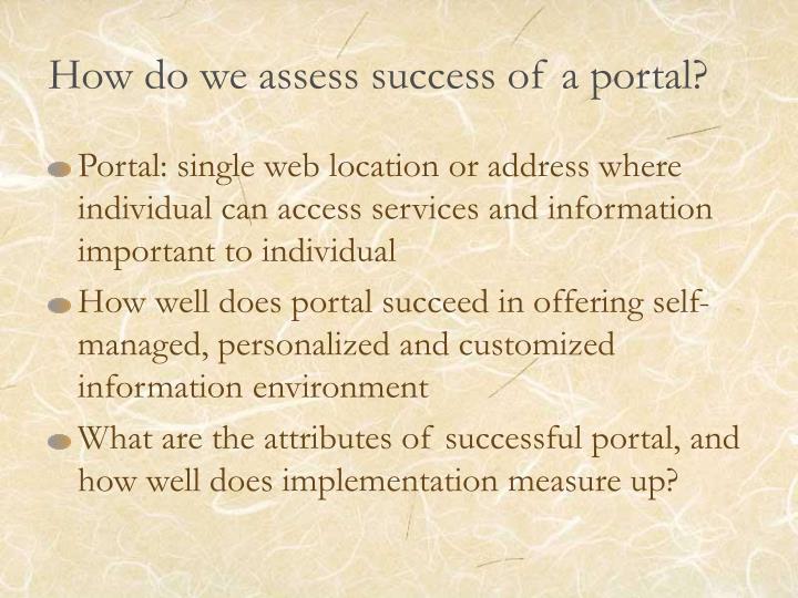 How do we assess success of a portal?