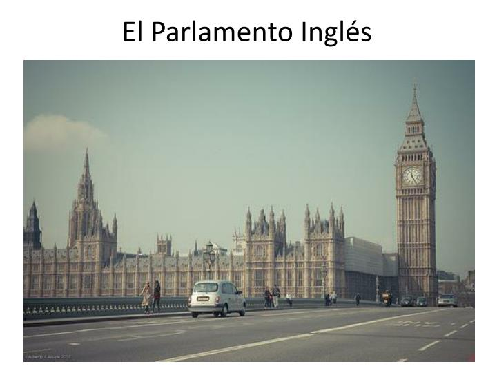 El Parlamento Inglés