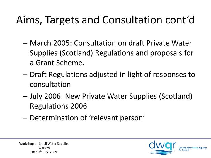 Aims, Targets and Consultation cont'd