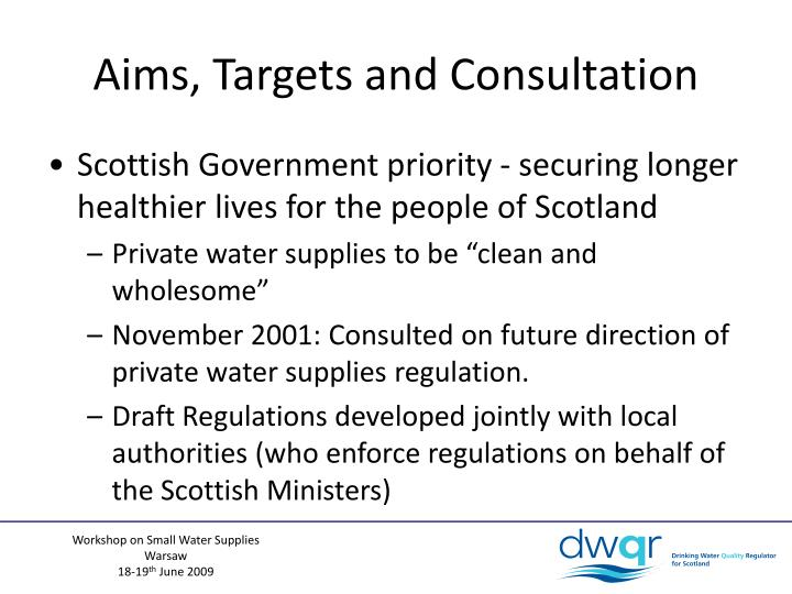 Aims, Targets and Consultation