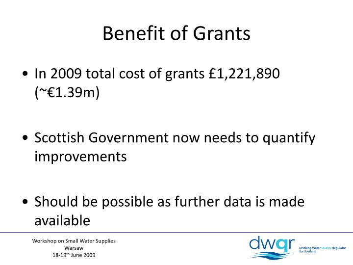 Benefit of Grants