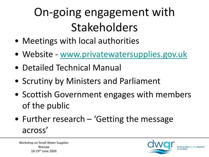 On-going engagement with Stakeholders