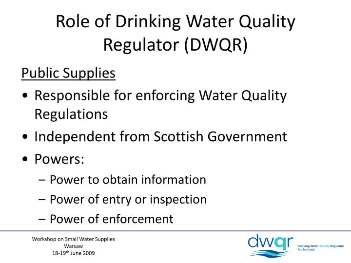 Role of Drinking Water Quality Regulator (DWQR)