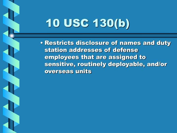 10 USC 130(b)
