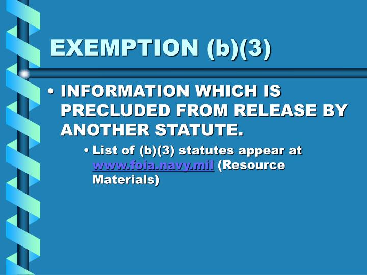 EXEMPTION (b)(3)
