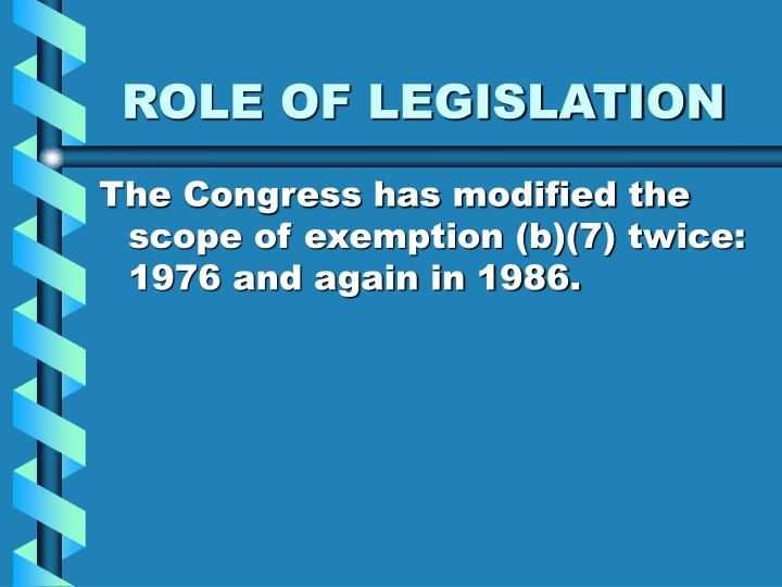 ROLE OF LEGISLATION