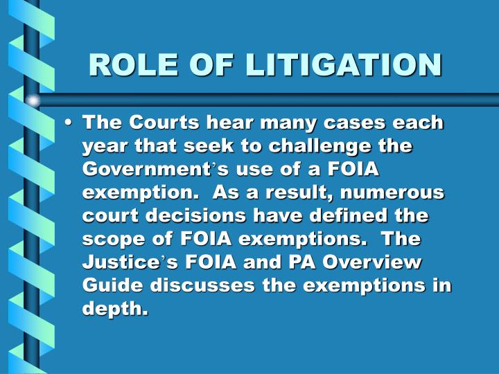 Role of litigation