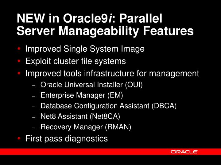 NEW in Oracle9