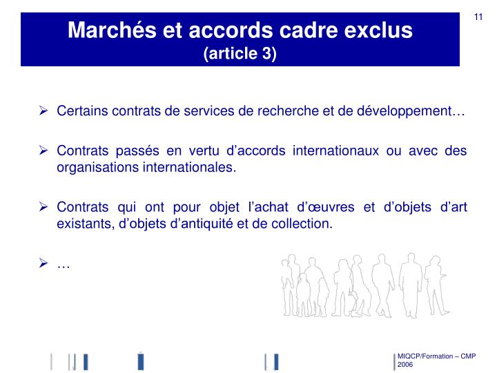 Marchés et accords cadre exclus
