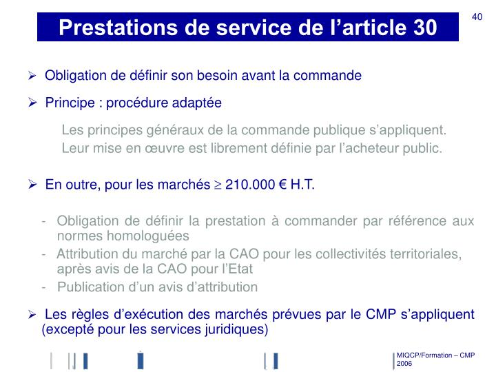 Prestations de service de l'article 30